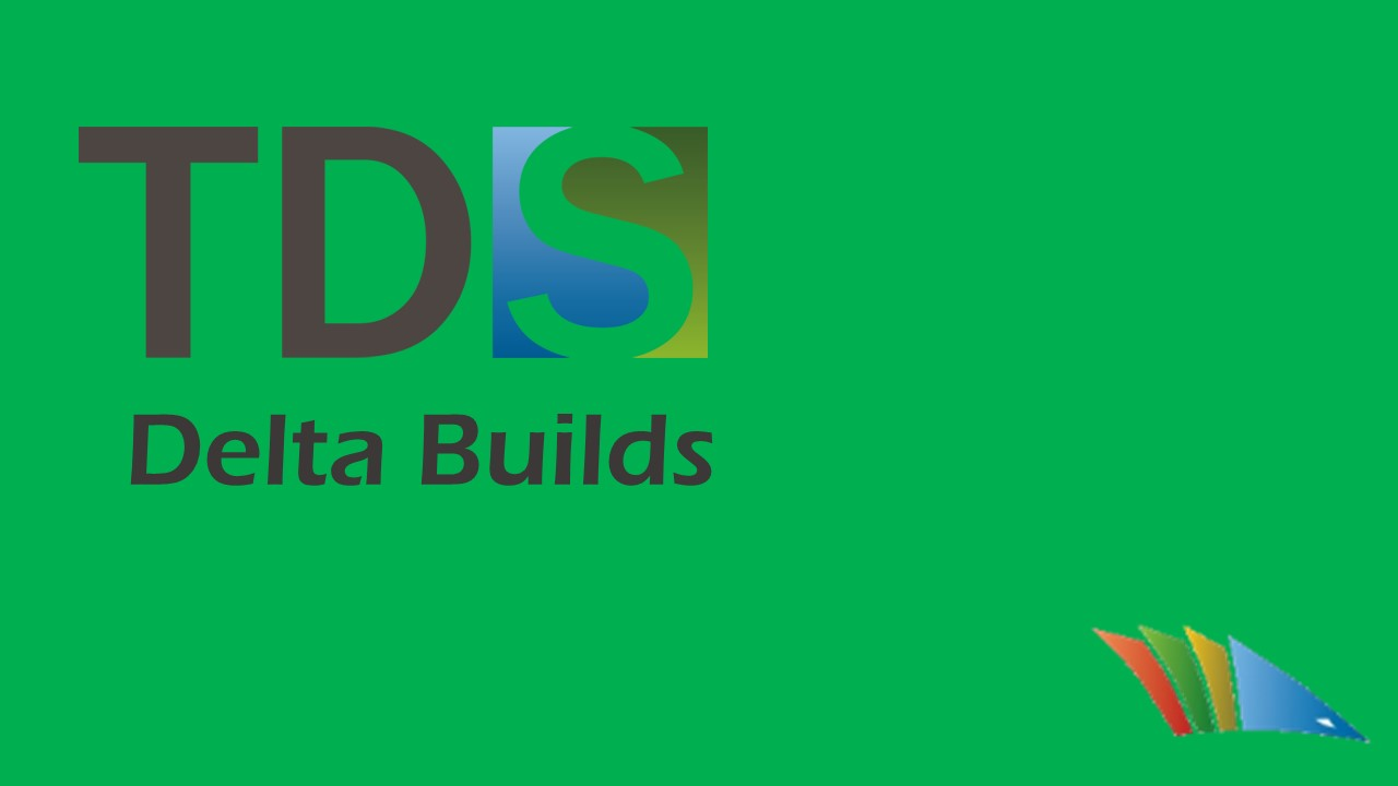 Delta Builds in TDS 5.5